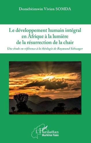 Couverture Le développement humain intégral en Afrique à la lumière de la résurrection de la chair