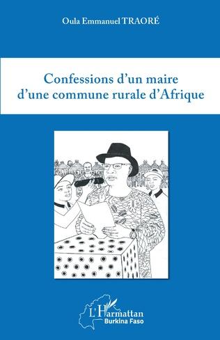 Couverture Confessions d'un maire d'une commune rurale d'Afrique