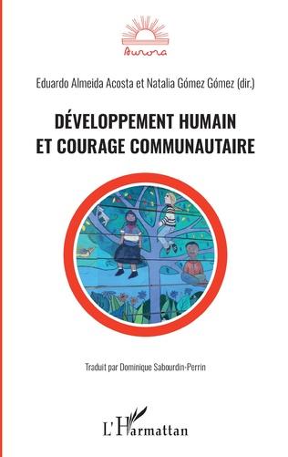 Couverture Développement humain et courage communautaire