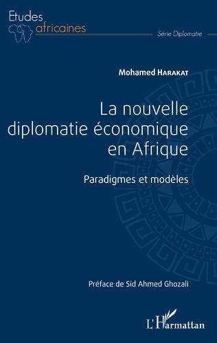 Couverture La nouvelle diplomatie économique en Afrique