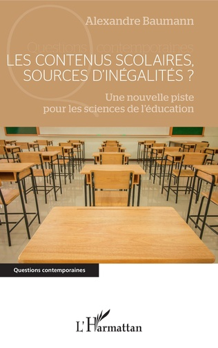 Couverture Les contenus scolaires, sources d'inégalités ?