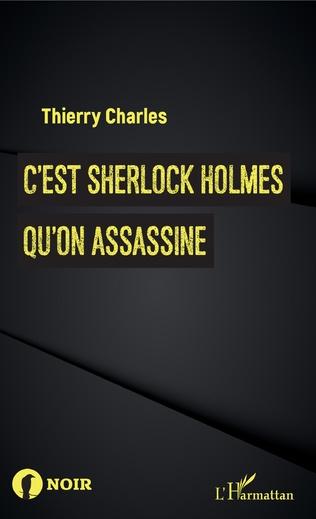 Couverture C'est Sherlock Holmes qu'on assassine
