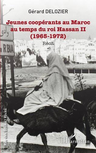Couverture Jeunes coopérants au Maroc au temps du roi Hassan II
