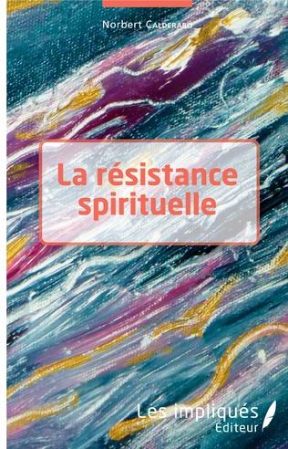 Couverture La résistance spirituelle