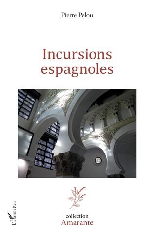 Couverture Incursions espagnoles