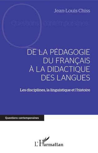 Couverture DE LA PÉDAGOGIE DU FRANCAIS À LA DIDACTIQUE DES LANGUES