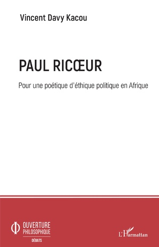 Couverture Paul Ricoeur. Pour une poétique d'éthique politique en Afrique
