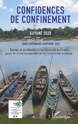 Couverture Confidences de confinement Guyane 2020 Sigré konfinman Lagwiyann 2020