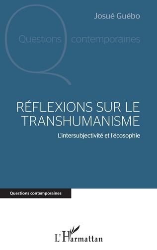Couverture Réflexions sur le transhumanisme