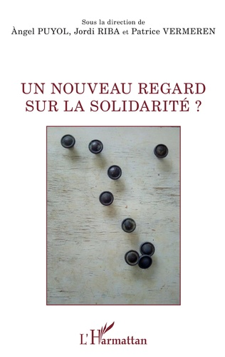 Couverture Un nouveau regard sur la solidarité ?