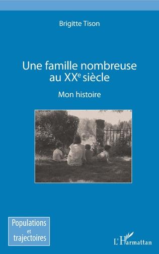 Couverture Une famille nombreuse au XXe siècle