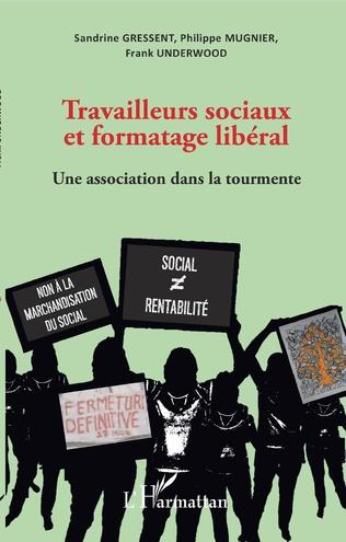 Couverture Travailleurs sociaux et formatage libéral