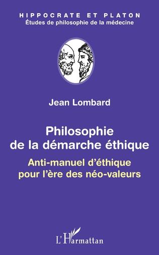 Couverture Philosophie de la démarche éthique