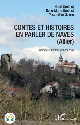 Couverture Contes et histoires en parler de Naves (Allier)