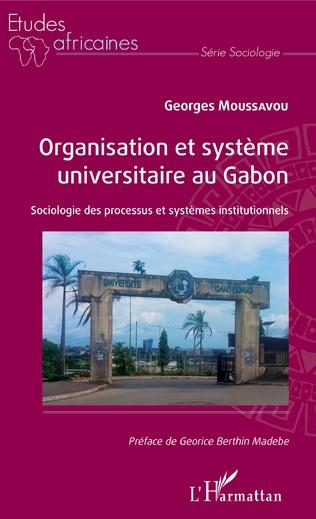 Couverture Organisation et système universitaire au Gabon