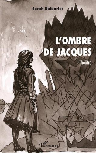 Couverture L'ombre de Jacques