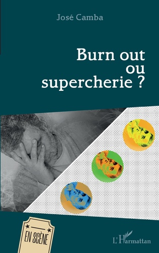 Couverture Burn out ou supercherie ?