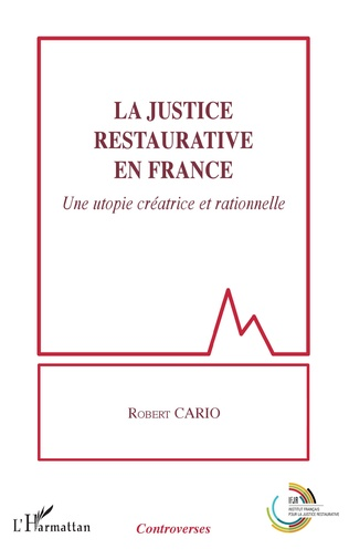 Couverture La justice restaurative en France