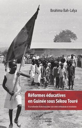 Couverture Réformes éducatives en Guinée sous Sékou Touré