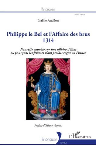 Couverture Philippe le Bel et l'Affaire des brus