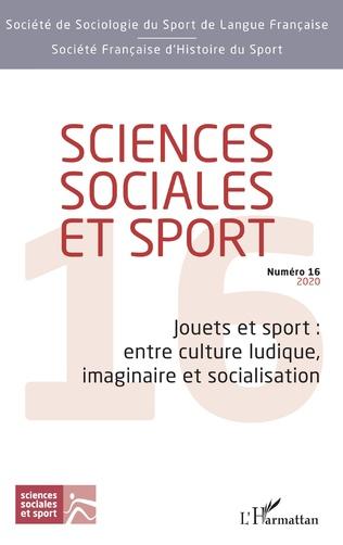 Couverture Jouets et sport : entre culture ludique, imaginaire et socialisation