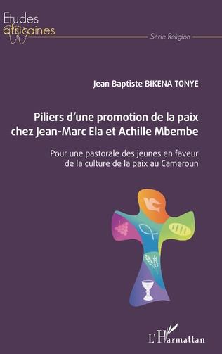 Couverture Piliers d'une promotion de la paix chez Jean-Marc Ela et Achille Mbembe