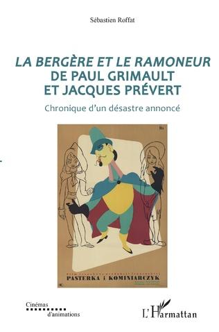 Couverture La bergère et le ramoneur de Paul Grimault et Jacques Prévert