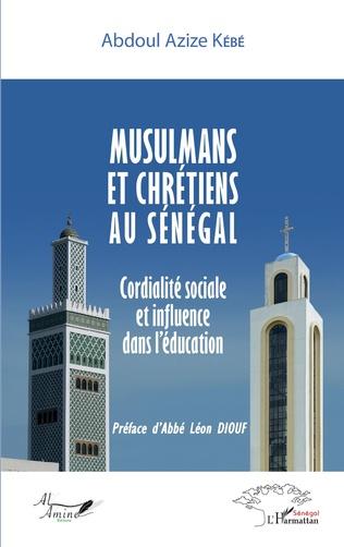 Couverture Musulmans et chrétiens au Sénégal