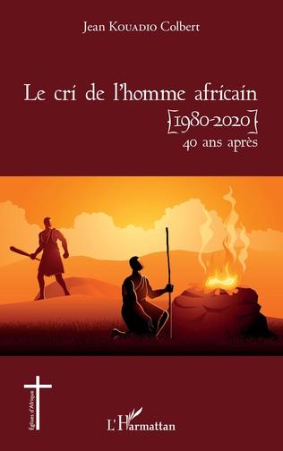Couverture Le cri de l'homme africain (1980-2020) 40 ans après