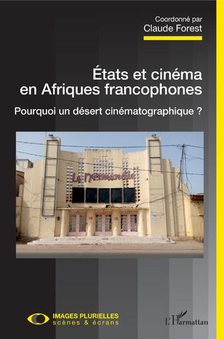 Couverture Etats et cinéma en Afriques francophones