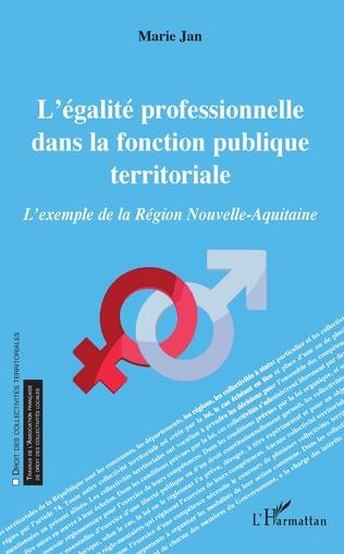 Couverture L'égalité professionnelle dans la fonction publique territoriale