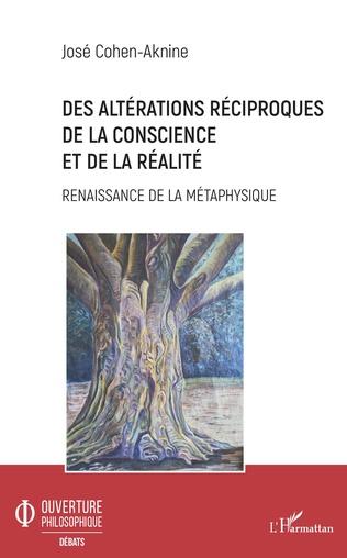 Couverture Des altérations réciproques de la conscience et de la réalité