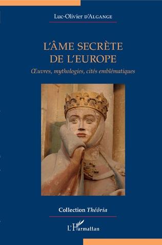 Couverture L'âme secrète de l'Europe