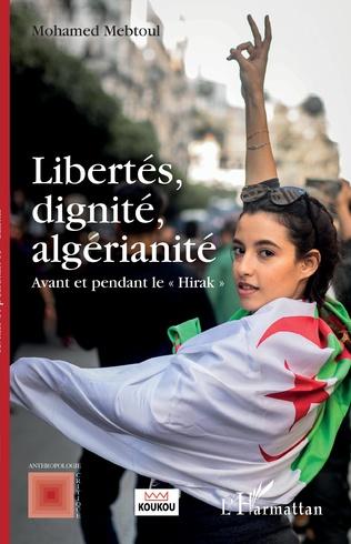 Couverture Libertés, dignité, algérianité