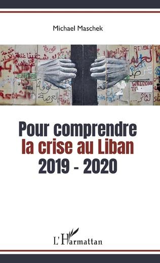 Couverture Pour comprendre la crise au Liban