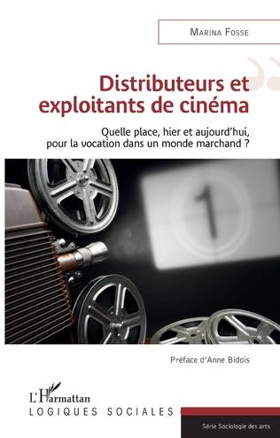 Couverture Distributeurs et exploitants de cinéma