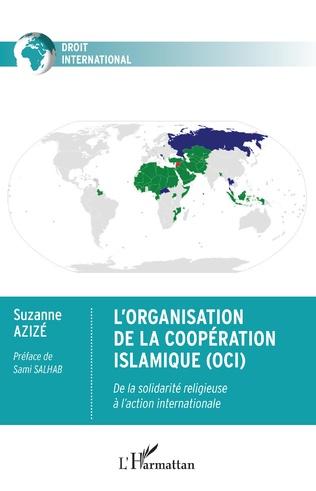 Couverture L'Organisation de la Coopération Islamique (OCI)