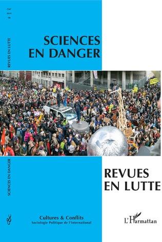 Couverture Sciences en danger, revues en lutte
