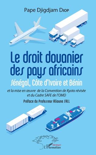Couverture Le droit douanier des pays africains