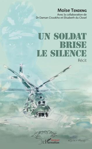 Couverture Un soldat brise le silence