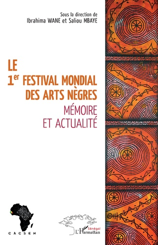 Couverture Le 1er festival mondial des Arts nègres