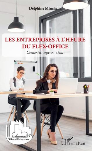 Couverture Les entreprises à l'heure du flex-office
