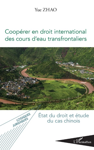 Couverture Coopérer en droit international des cours d'eau transfrontaliers