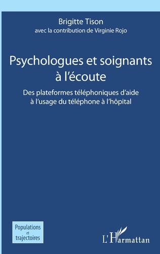 Couverture Psychologues et soignants à l'écoute