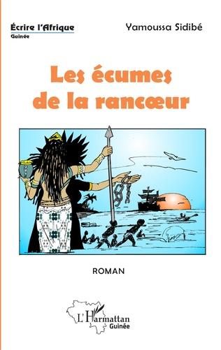 Couverture Les écumes de la rancoeur. Roman
