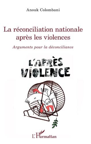 Couverture La réconciliation nationale après les violences