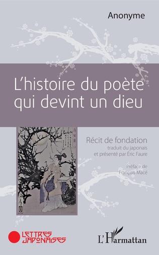 Couverture L'histoire du poète qui devint un dieu