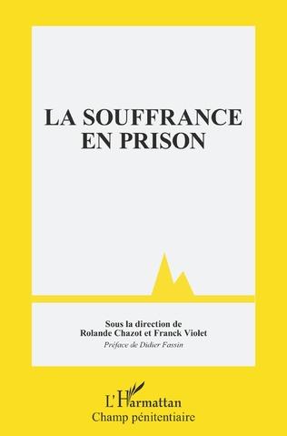 Couverture La souffrance en prison