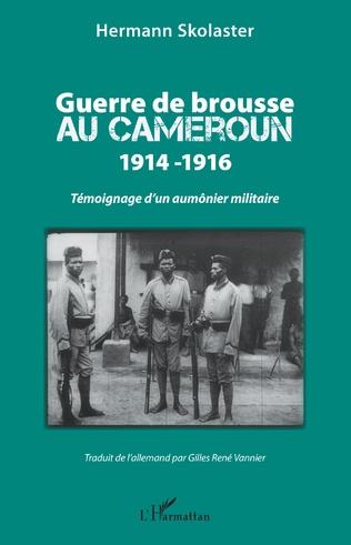 Couverture Guerre de brousse au Cameroun 1914-1916