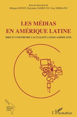 Couverture Les médias en Amérique latine